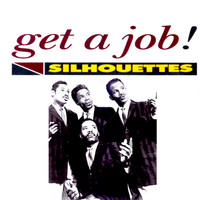 The Silhouettes - Get a Job!