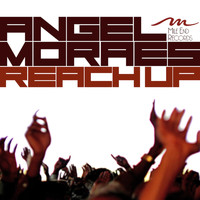 Angel Moraes - Reach Up