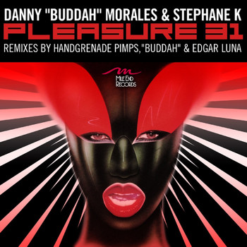 Stephane K and Danny Morales - Pleasure 31