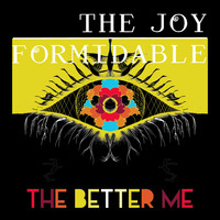 The Joy Formidable - The Better Me