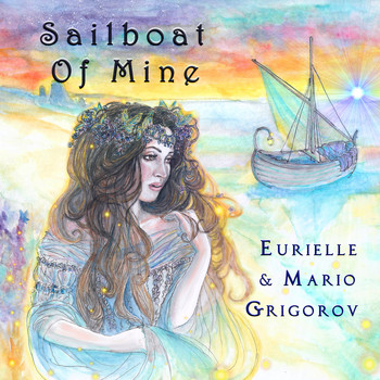 Eurielle and Mario Grigorov - Sailboat Of Mine