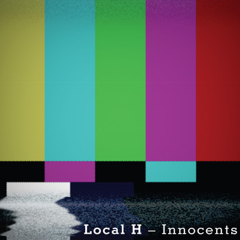 Local H - Innocents