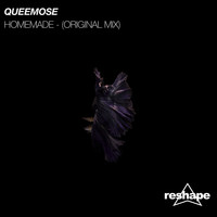Queemose - Homemade
