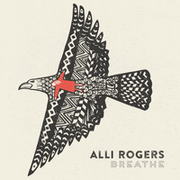 Alli Rogers - Breathe