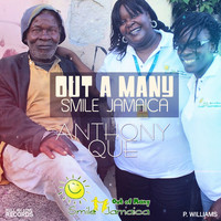 Anthony Que - Out A Many (Smile Jamaica)