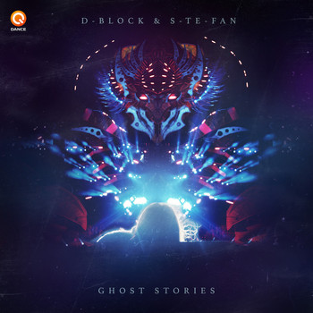 D-Block & S-te-fan - Ghost Stories