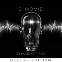 B-Movie - Climate of Fear: Deluxe Edition