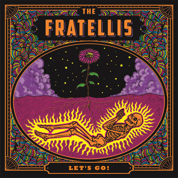 The Fratellis - Let's Go!