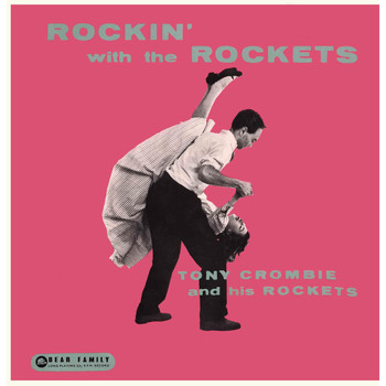 Tony Crombie & The Rockets - Rockin' with the Rockets