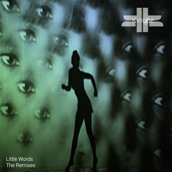 Kinobe - Little Words (The Remixes)