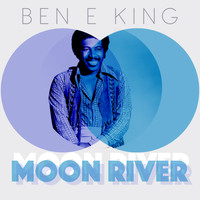 Ben E King - Moon River