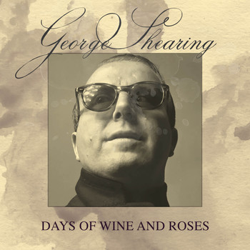 George Shearing - Days of Wine and Roses