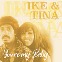 Ike & Tina Turner - You're My Baby