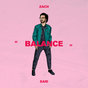 Zach Said - BALANCE (Explicit)