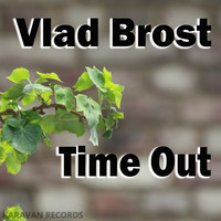 Vlad Brost - Time Out