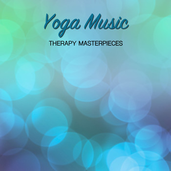 15 Yoga Music Therapy Masterpieces