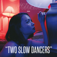 Mitski - Two Slow Dancers