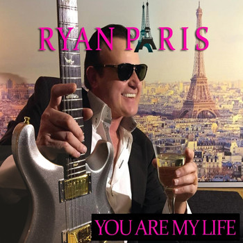 Ryan Paris - You Are My Life