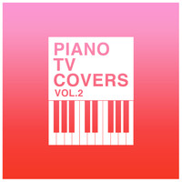 The Blue Notes - Piano T.V. Covers - Vol. 2