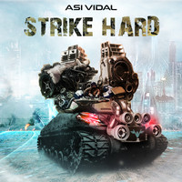 Asi Vidal - Strike Hard