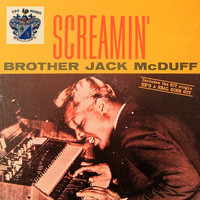 Brother Jack McDuff - Screamin'