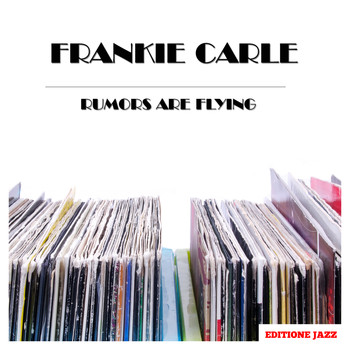 Frankie Carle - Rumors Are Flying