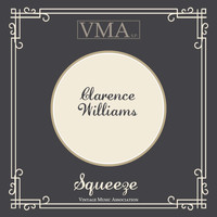 Clarence Williams - Squeeze