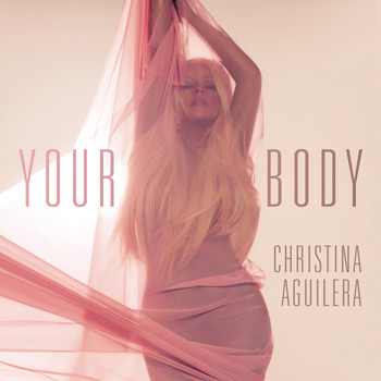 Christina Aguilera - Your Body (Remixes)
