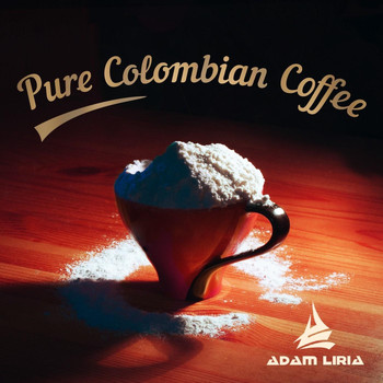 Adam Liria - Pure Colombian Coffee