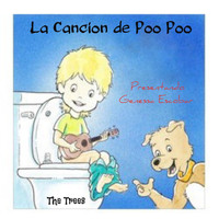 The Trees - La Canción de Poo Poo