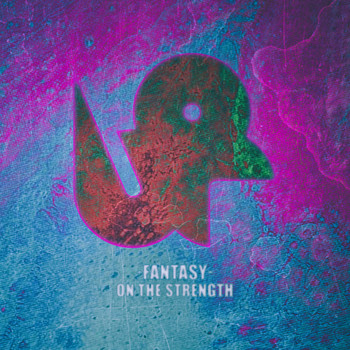 Fantasy - On the Strength