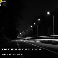 Interstellar - It Is Time