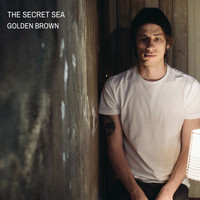 The Secret Sea - Golden Brown