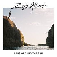 Ziggy Alberts - Laps Around The Sun (Explicit)