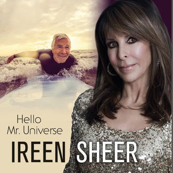Ireen Sheer - Hello Mr. Universe