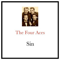The Four Aces - Sin