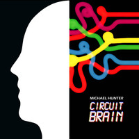 Michael Hunter - Circuit Brain