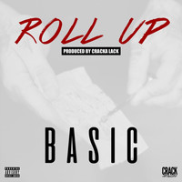 Basic - Roll Up (Explicit)