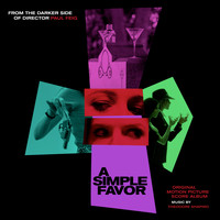 Theodore Shapiro - A Simple Favor (Original Motion Picture Score)