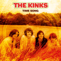 The Kinks - Time Song (Single Stereo Mix 2018 - Remaster)