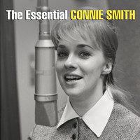 Connie Smith - The Essential Connie Smith