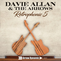 Davie Allan and the Arrows - Retrophonic 5
