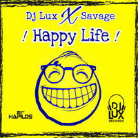 Savage - Happy Life