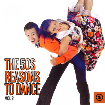 Various Artists - The 50s: Reasons to Dance, Vol. 2