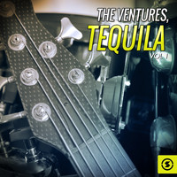 The Ventures - Tequila, Vol. 1
