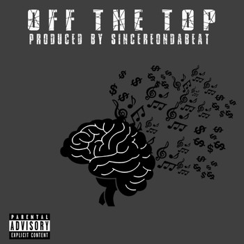 Change - Off the Top (Explicit)