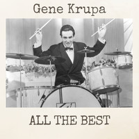 Gene Krupa - All the Best