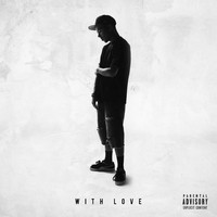 Phora - With Love (Explicit)