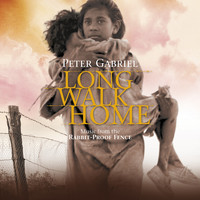 Peter Gabriel - Long Walk Home: Music from the Rabbit-Proof Fence