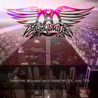 Aerosmith - Aerosmith: Central Park, Recorded Live In Central Park, N.Y., June, 1975